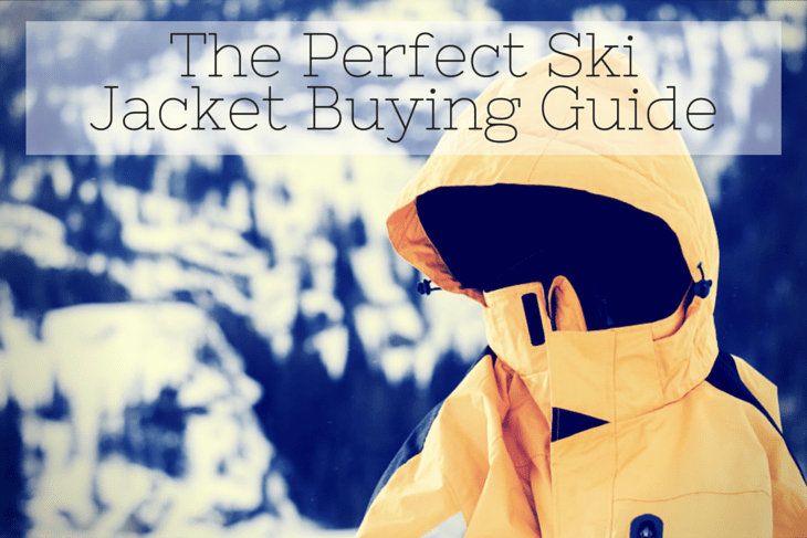 The Perfect Ski Jacket Buying Guide