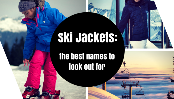 Ski Jackets: the best names to look out for