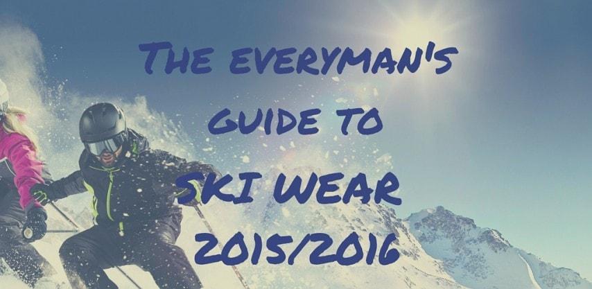 The everyman's guide to ski wear 2016