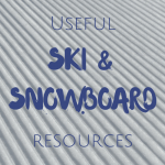 Useful Ski and Snowboard resources