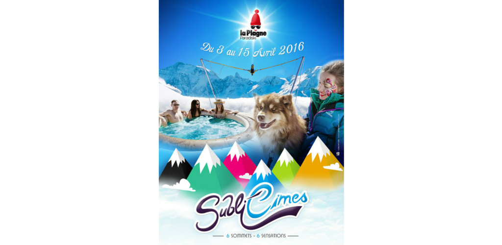 Subli'Cimes 2016 in La Plagne: all you need to know