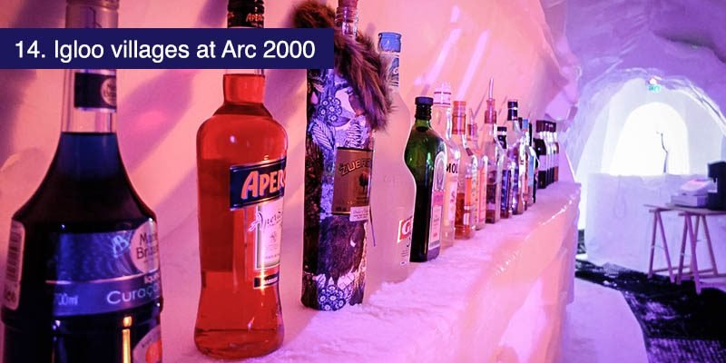 "<h3>Igloo villages at Arc 2000</h3>For a change of pace why not visit the <a href=""https://www.village-igloo-arcs.com/"" target=""_blank"">Igloo Village</a> at Arc 2000? You'll find the Ice bar serves the drinks cold but warm lunch including fondue is also on the menu. It takes 7500 cubic meters of snow and 21 days to construct the village each year and every year it's a little different, a great place for a quick stop or to look around for a while."