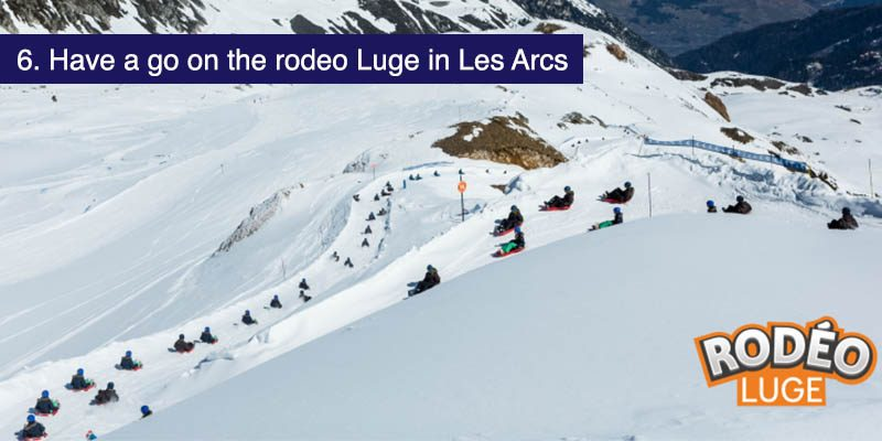 "<h3>Have a go on the Rodeo Luge in Les Arcs</h3>Les Arcs has a luge that's popular with kids large and small called <a href=""https://en.peisey-vallandry.com/winter/rodeo-luge.html"" target=""_blank"">Rodeo</a>. The starting point is below the peak of Aiguille Grive at 2732m, there's a restaurant there at the top of the Transarc gondola and the Arcabulle chairlift, a great spot for parents to grab a drink and a snack by the fire in a spot with great views of the valley."